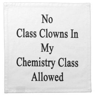 Ningunos payasos de clase en mi clase de química servilleta imprimida