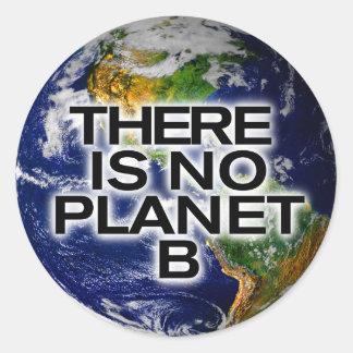 Ningunos pegatinas enterados del planeta B Etiquetas Redondas