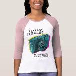 Ningunos pixeles de Stinkin Camisetas