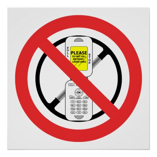 NINGUNOS teléfonos celulares mientras que conduce Póster
