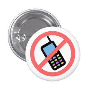 ¡Ningunos teléfonos! Pin Redondo De 1 Pulgada