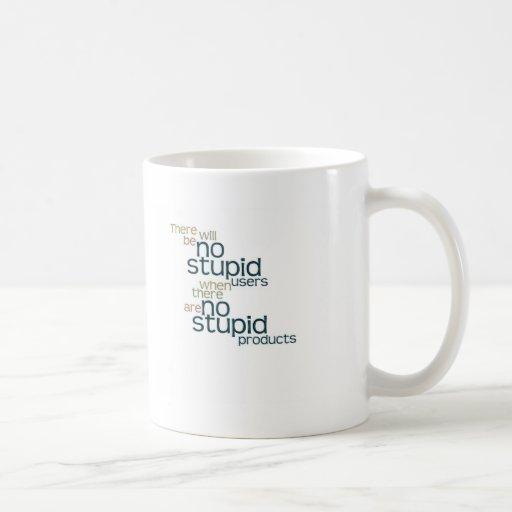 Ningunos usuarios estúpidos taza de café