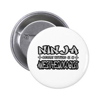 Ninja...Anesthesiologist Button