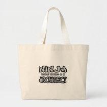 Ninja...Architect Bags