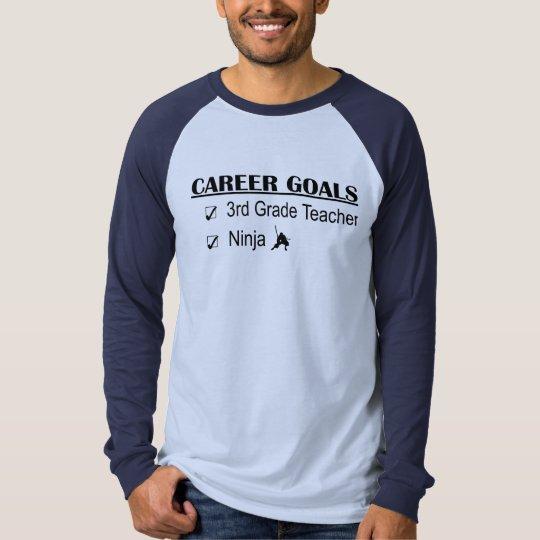 Ninja Career Goals - 3rd Grade T-Shirt
