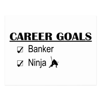 Ninja Career Goals - Banker Postcard