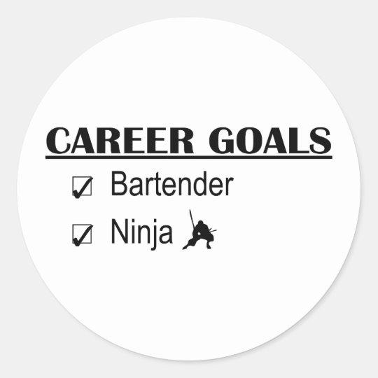 Ninja Career Goals - Bartender Classic Round Sticker