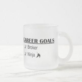 Ninja Career Goals - Broker Frosted Glass Coffee Mug