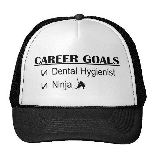 Ninja Career Goals - Dental Hygienist Trucker Hat