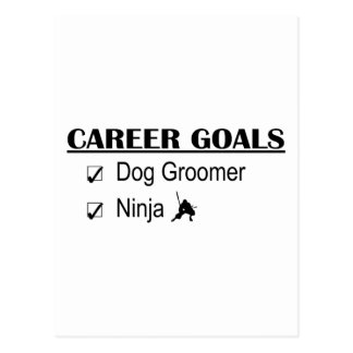 Ninja Career Goals - Dog Groomer Postcard