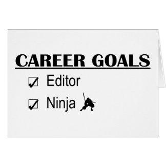 Ninja Career Goals - Editor Greeting Card