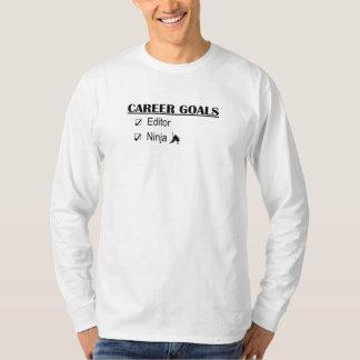 Ninja Career Goals - Editor T-Shirt