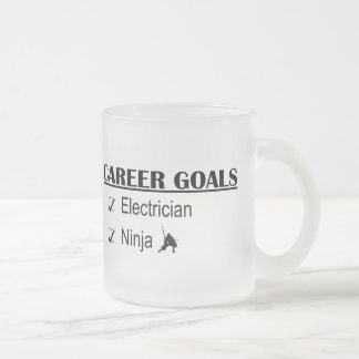 Ninja Career Goals - Electrician 10 Oz Frosted Glass Coffee Mug
