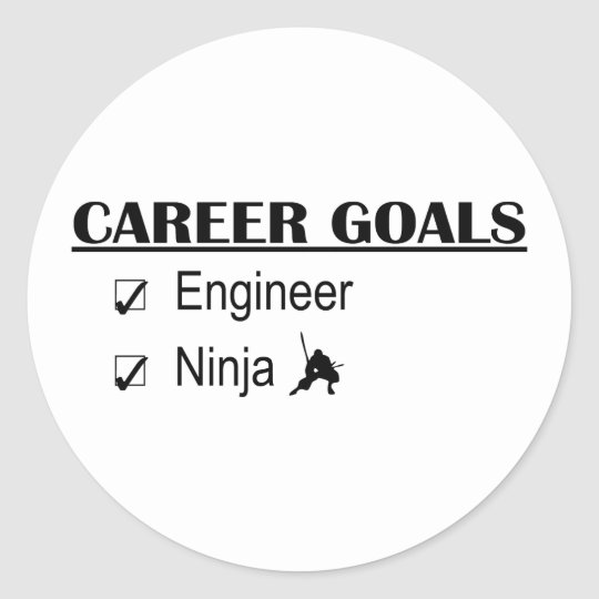Ninja Career Goals - Engineer Classic Round Sticker
