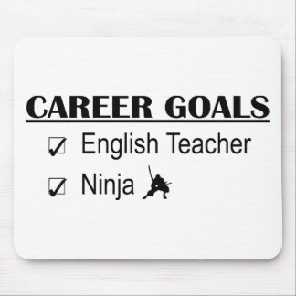 Ninja Career Goals - English Teacher Mouse Pad