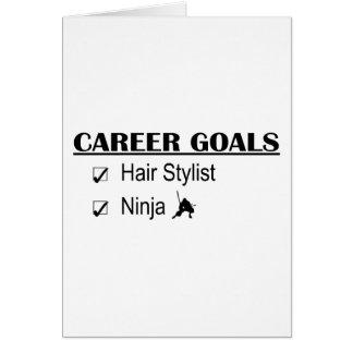 Ninja Career Goals - Hair Stylist Greeting Cards