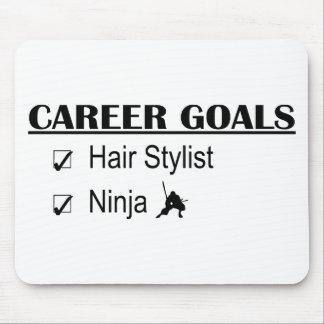 Ninja Career Goals - Hair Stylist Mousepad
