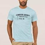 Ninja Career Goals - Medical Asst T-Shirt