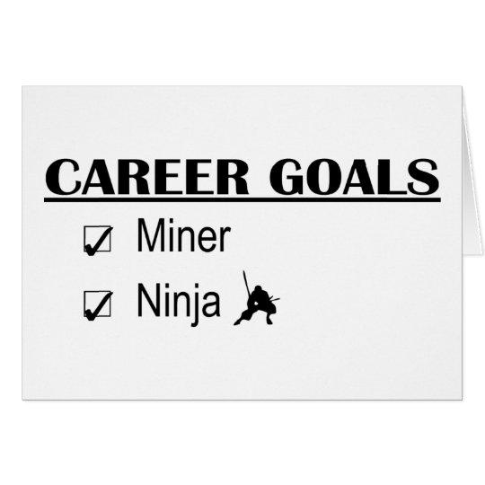 Ninja Career Goals - Miner Card