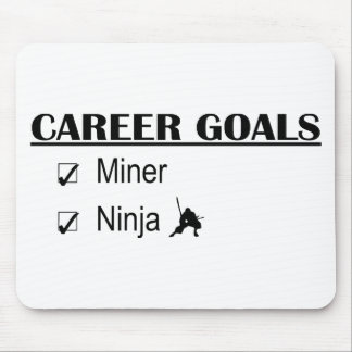 Ninja Career Goals - Miner Mouse Pad