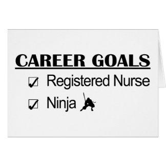 Ninja Career Goals - Registered Nurse Greeting Card