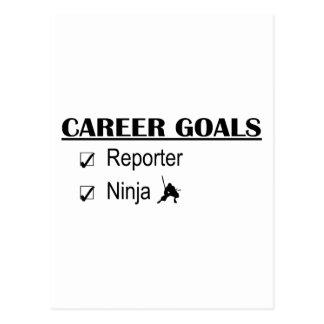 Ninja Career Goals - Reporter Postcard