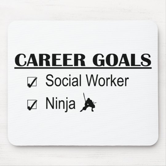 Ninja Career Goals - Social Worker Mouse Pad