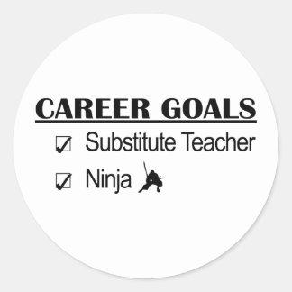 Ninja Career Goals - Substitute Teacher Classic Round Sticker