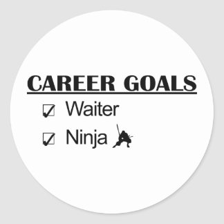 Ninja Career Goals - Waiter Classic Round Sticker