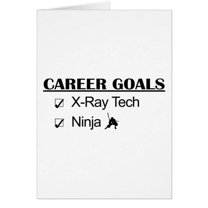 Ninja Career Goals - X-Ray Tech Card