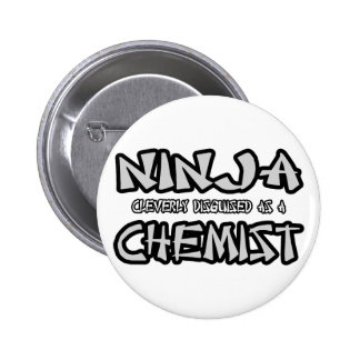 Ninja...Chemist Pins