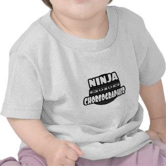 Ninja Choreographer Tshirt