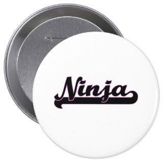 Ninja Classic Job Design 4 Inch Round Button