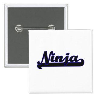 Ninja Classic Job Design 2 Inch Square Button