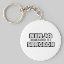 Ninja Cleverly Disguised As A Surgeon Key Chain