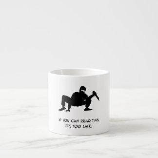 Ninja demasiado tarde taza espresso