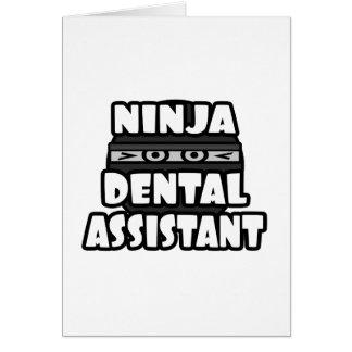 Ninja Dental Assistant Card