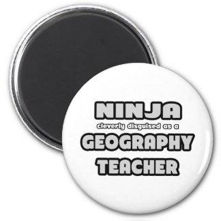 Ninja... Geography Teacher Magnet
