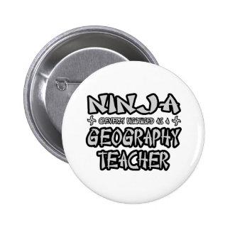 Ninja...Geography Teacher Pinback Button