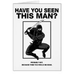 Ninja - Have You Seen This Man? Card