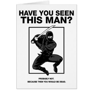 Ninja - Have You Seen This Man? Card