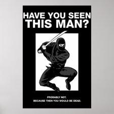 Ninja - Have You Seen This Man? Print