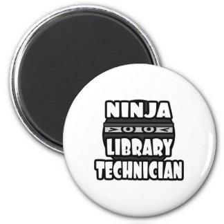 Ninja Library Technician 2 Inch Round Magnet