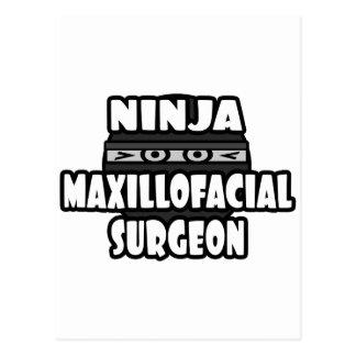 Ninja Maxillofacial Surgeon Postcard