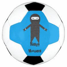Ninja Moves Soccer Ball at Zazzle
