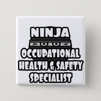 Ninja Occupational Health and Safety Specialist Button