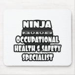 Ninja Occupational Health and Safety Specialist Mousepad
