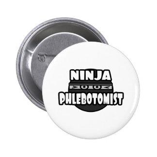Ninja Phlebotomist Button