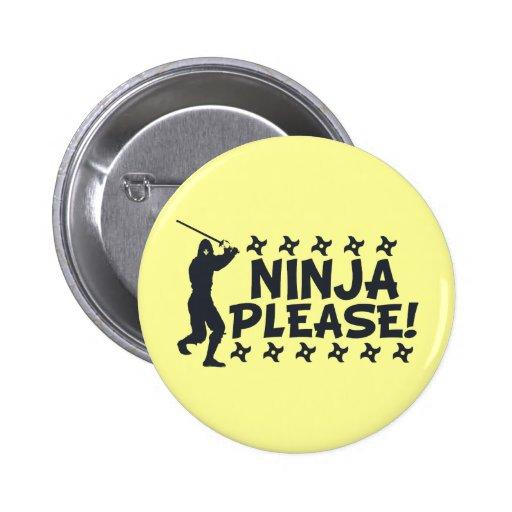 Ninja Please 2 Inch Round Button