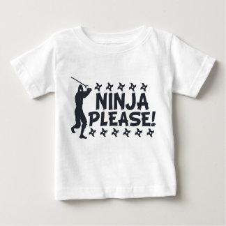 Ninja Please Baby T-Shirt